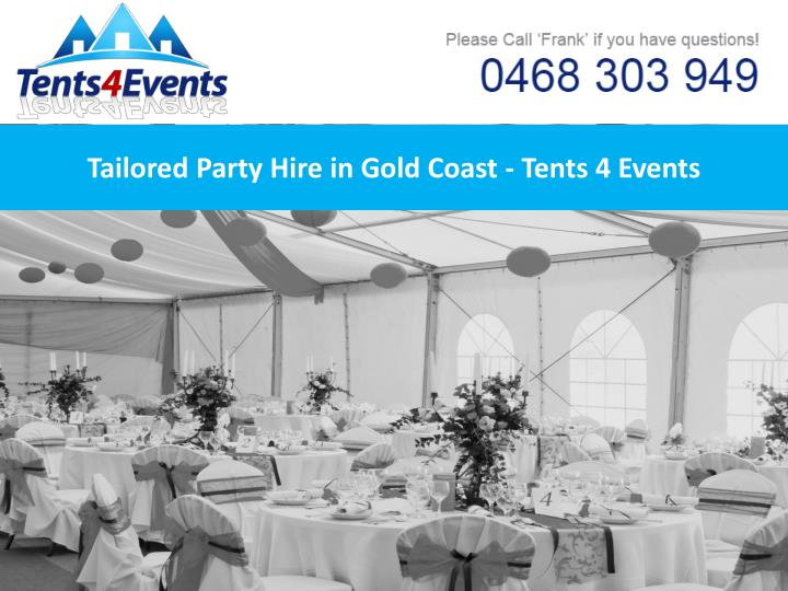 tailored party hire in gold coast tents 4 events n.