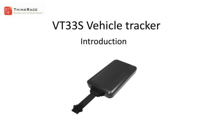 vt33s vehicle tracker introduction n.