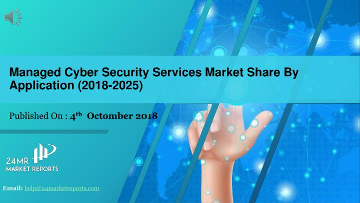 managed cyber security services market share by application 2018 2025 n.