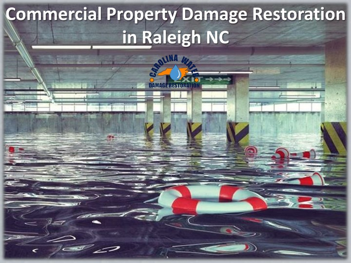 commercial property damage restoration in raleigh n.