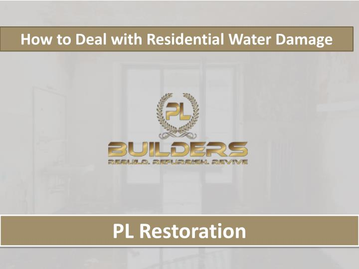 how to deal with residential water damage n.