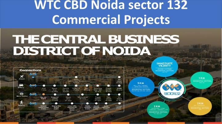 wtc cbd noida sector 132 commercial projects n.
