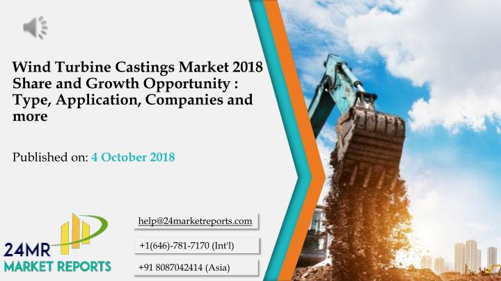 wind turbine castings market 2018 share and growth opportunity type application companies and more n.