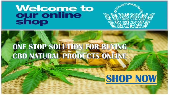 one stop solution for buying cbd natural products n.