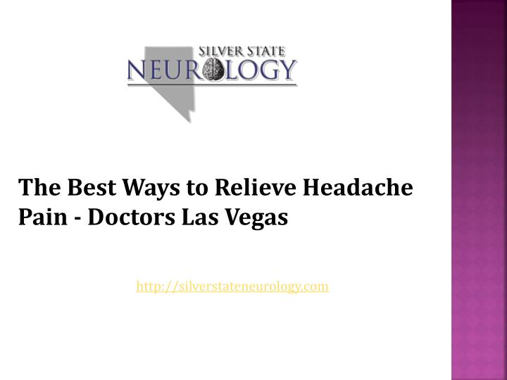 the best ways to relieve headache pain doctors n.
