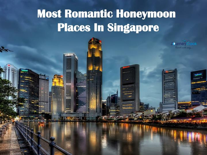 most romantic honeymoon places in singapore n.