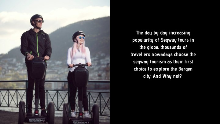the day by day increasing popularity of segway n.