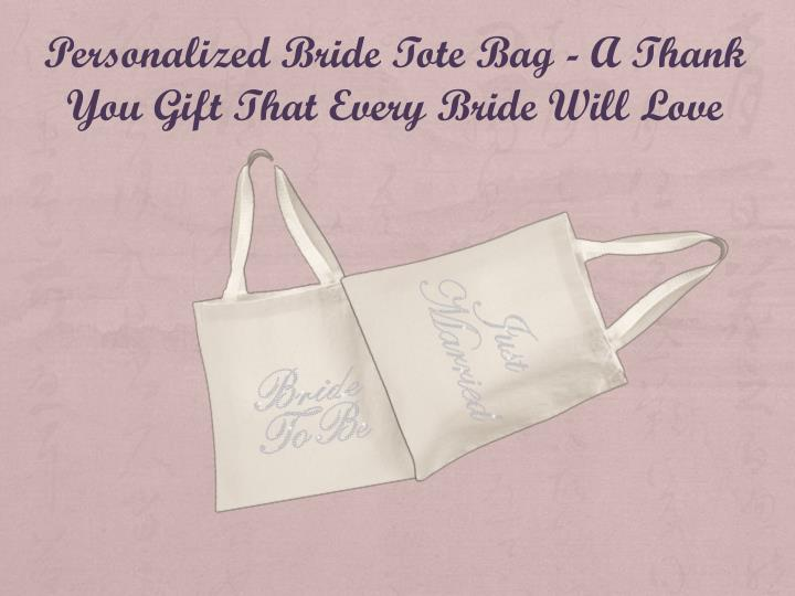 personalized bride tote bag a thank you gift that n.
