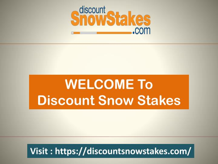 welcome to discount snow stakes n.