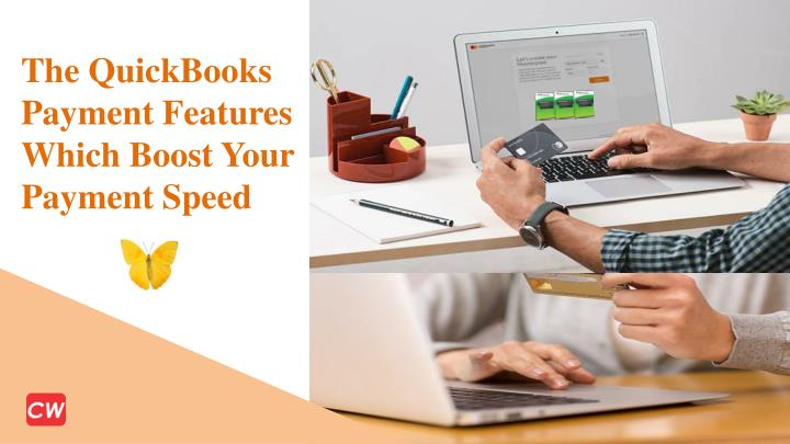 the quickbooks payment features which boost your n.