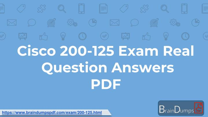 cisco 200 125 exam real question answers pdf n.