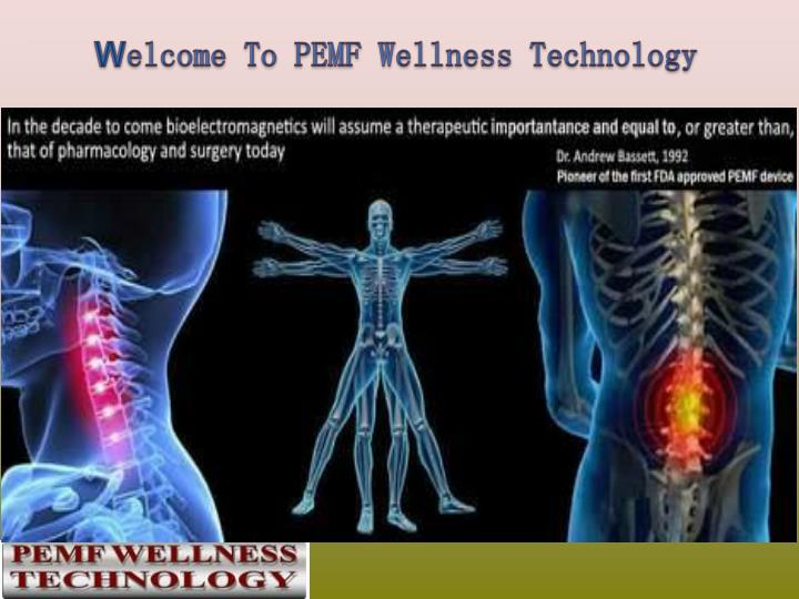 w elcome to pemf wellness technology n.