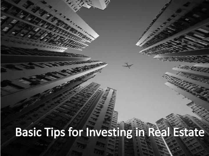 basic tips for investing in real estate n.