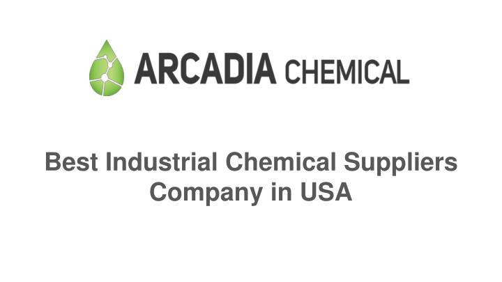 best industrial chemical suppliers company in usa n.