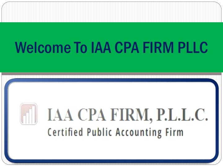 welcome to iaa cpa firm pllc n.