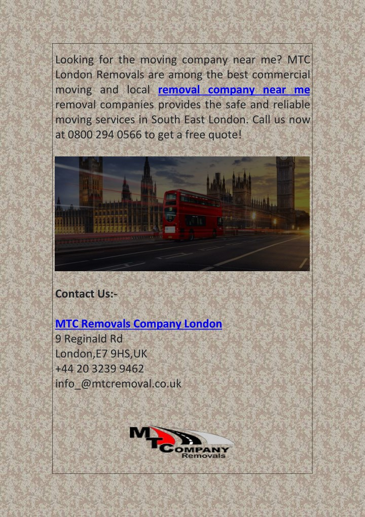 looking for the moving company near me mtc london n.