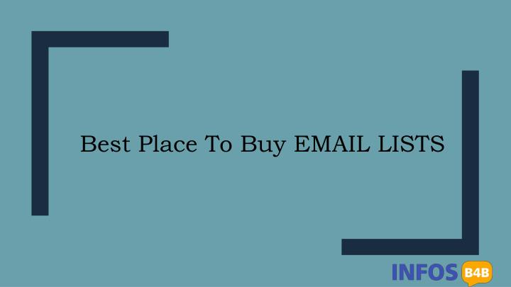PPT - Best place to buy email list | Buy Mailing List | Buy