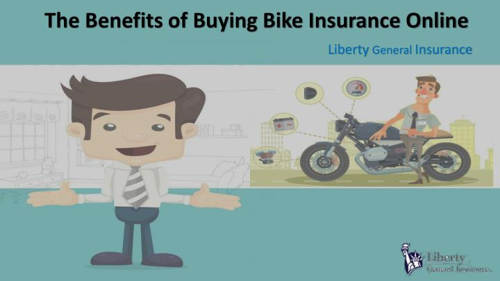 the benefits of buying bike insurance online n.