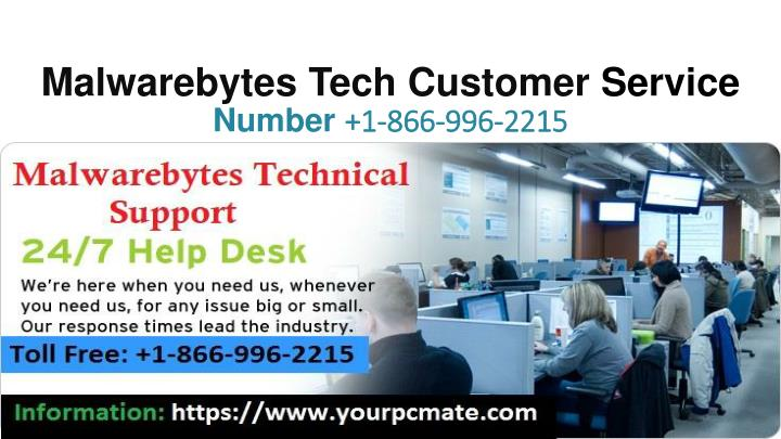 malwarebytes tech customer service number 1 866 996 2215 n.