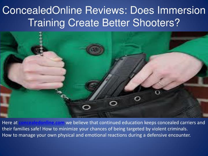 concealedonline reviews does immersion training create better shooters n.