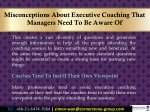 misconceptions about executive coaching that 5