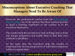 misconceptions about executive coaching that 6