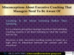 misconceptions about executive coaching that 7