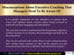 misconceptions about executive coaching that 8