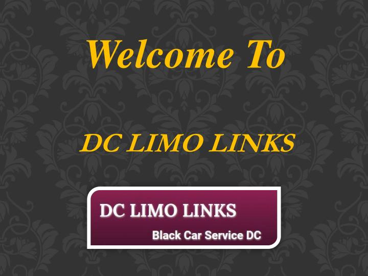 welcome to dc limo links n.