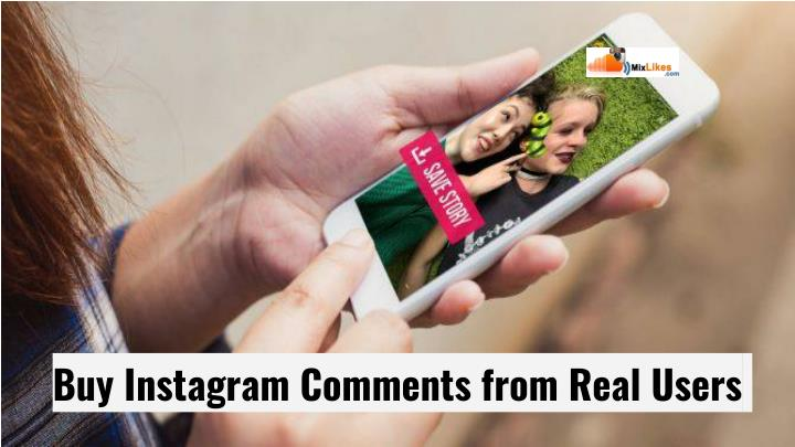 buy instagram comments from real users n.