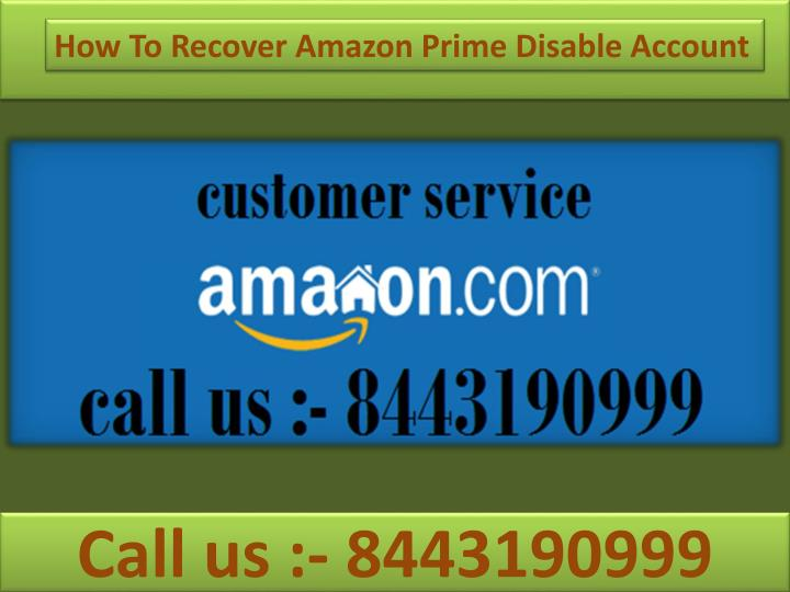 how to recover amazon prime disable account n.
