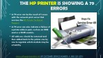 the hp printer is showing a 79 errors