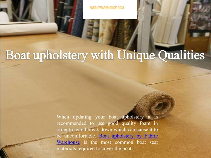 boat upholstery with unique qualities n.