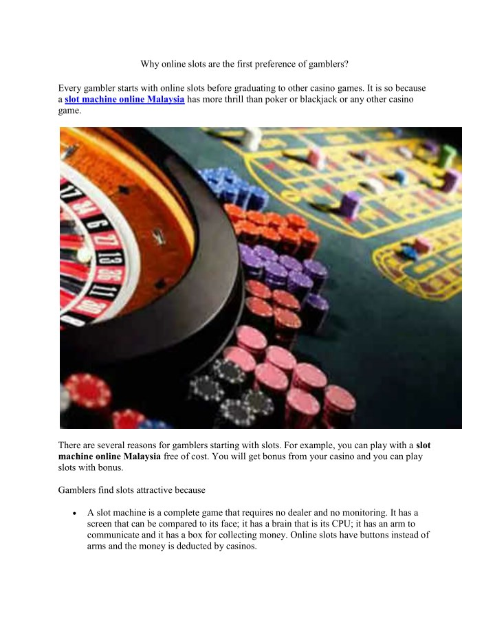 why online slots are the first preference n.