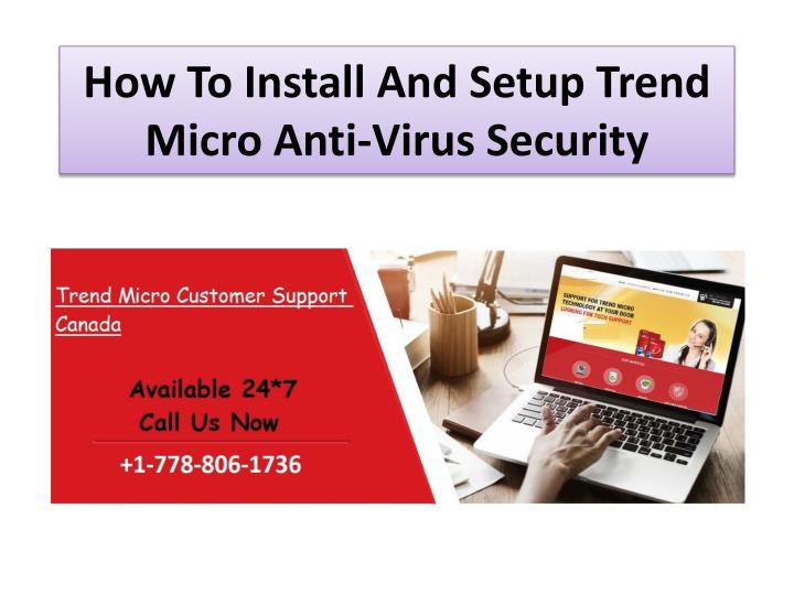 how to install and setup trend micro anti virus security n.
