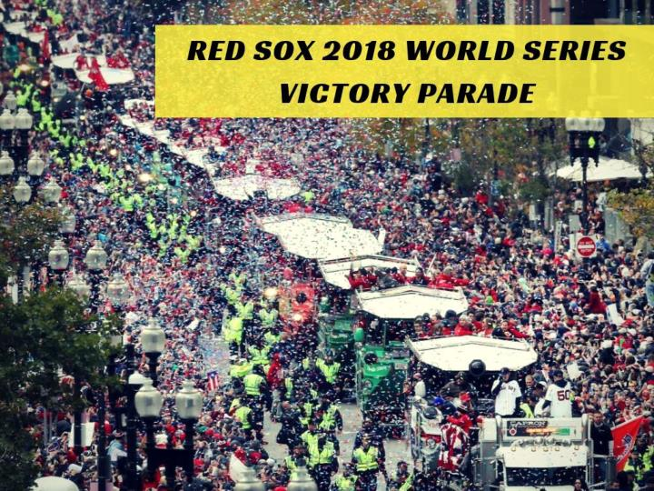red sox 2018 world series victory parade n.