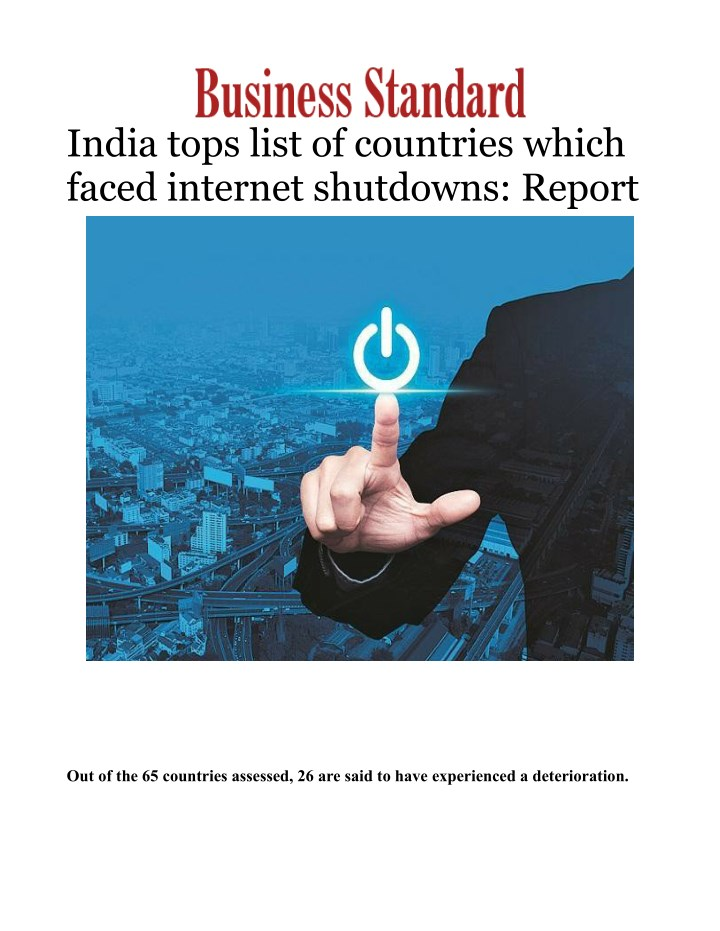 india tops list of countries which faced internet n.