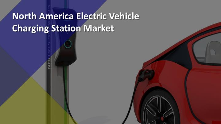 north america electric vehicle charging station n.