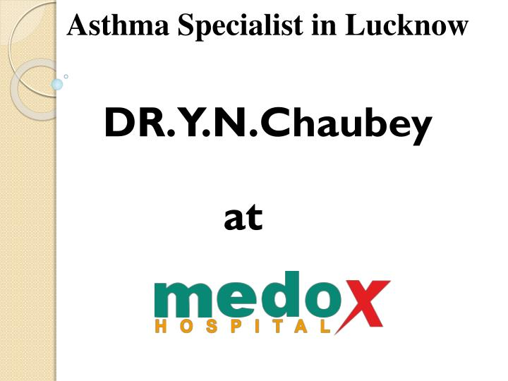 asthma specialist in lucknow n.