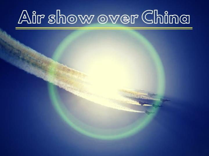 air show over china n.