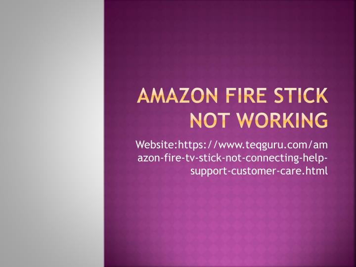 amazon fire stick not working n.