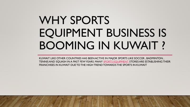 why sports equipment business is booming in kuwait n.
