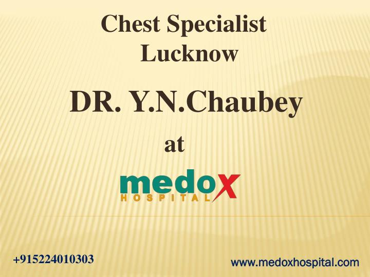 chest specialist lucknow n.