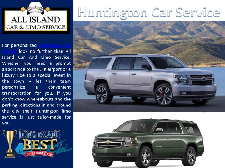 for personalized huntington car service look n.