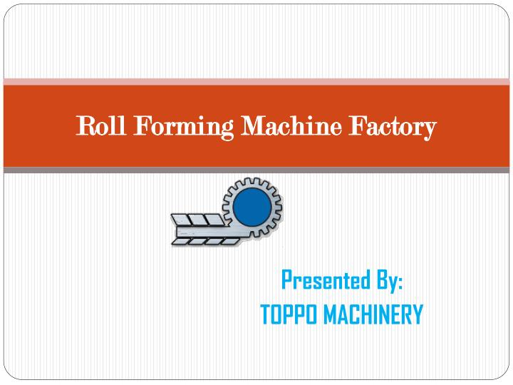 roll forming machine factory n.