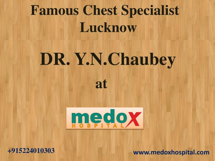 famous chest specialist lucknow n.