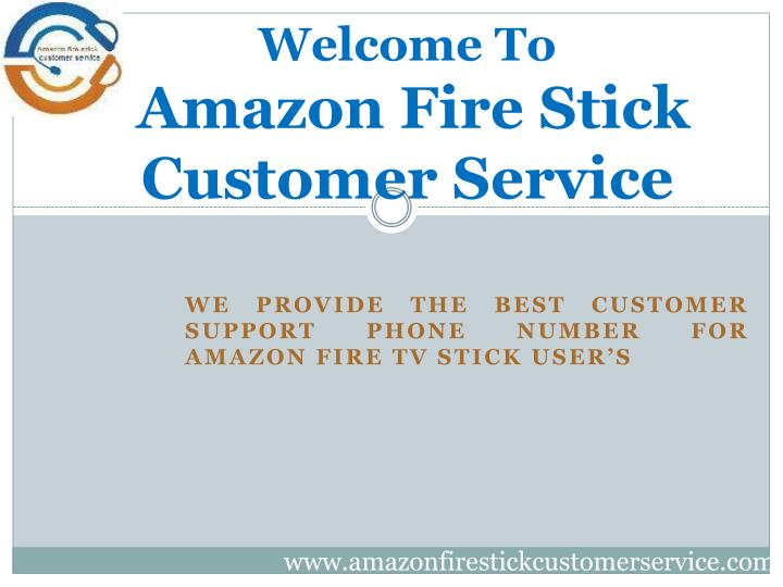 welcome to amazon fire stick customer service n.