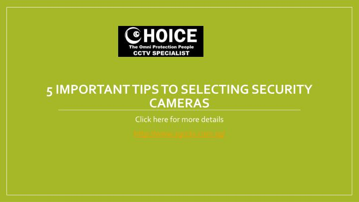 5 important tips to selecting security cameras n.