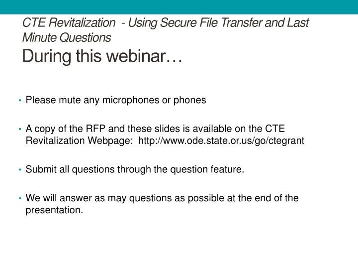 cte revitalization using secure file transfer and last minute questions during this webinar n.