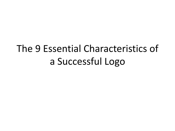 the 9 essential characteristics of a successful logo n.